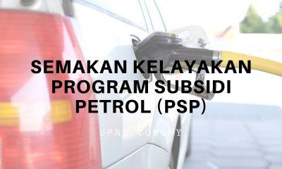 semakan syarat kelayakan subsidi petrol psp